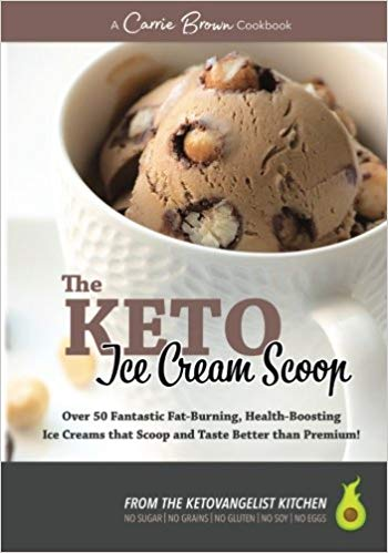 The KETO Ice Cream Scoop (Paperback) by Carrie Brown