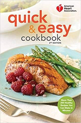 2nd Edition Quick & Easy Cookbook by American Heart Association (Hardcover Edition)
